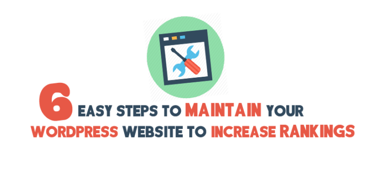 6 Easy Steps To Maintain Your WordPress Website To Boost Rankings 1