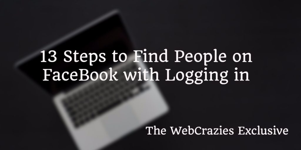 Facebook Search For People Without Logging In (13 Step Guide) 2