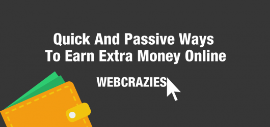 Quick and Passive Ways to Earn Money Online [2018 Updated] 16