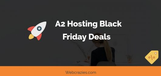 A2 Hosting Black Friday