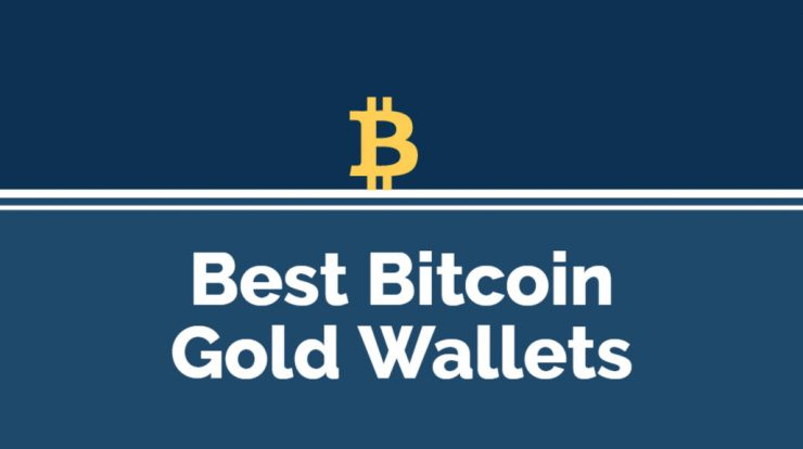 Best bitcoin gold wallets 2018 all options dicussed webcrazies ccuart Gallery
