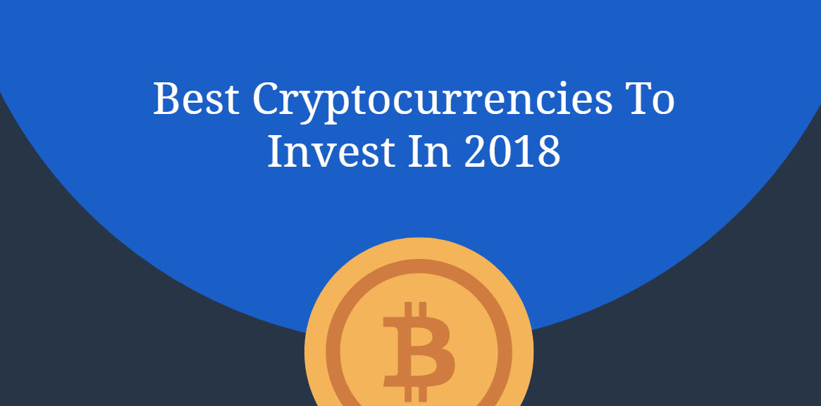 best cryptocurrencies to invest in in 2018