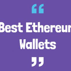 Best Ethereum Wallets 2018