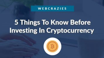 5 Things To Know Before Investing In Cryptocurrency 1