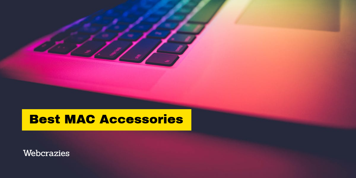 Best Mac Accessories