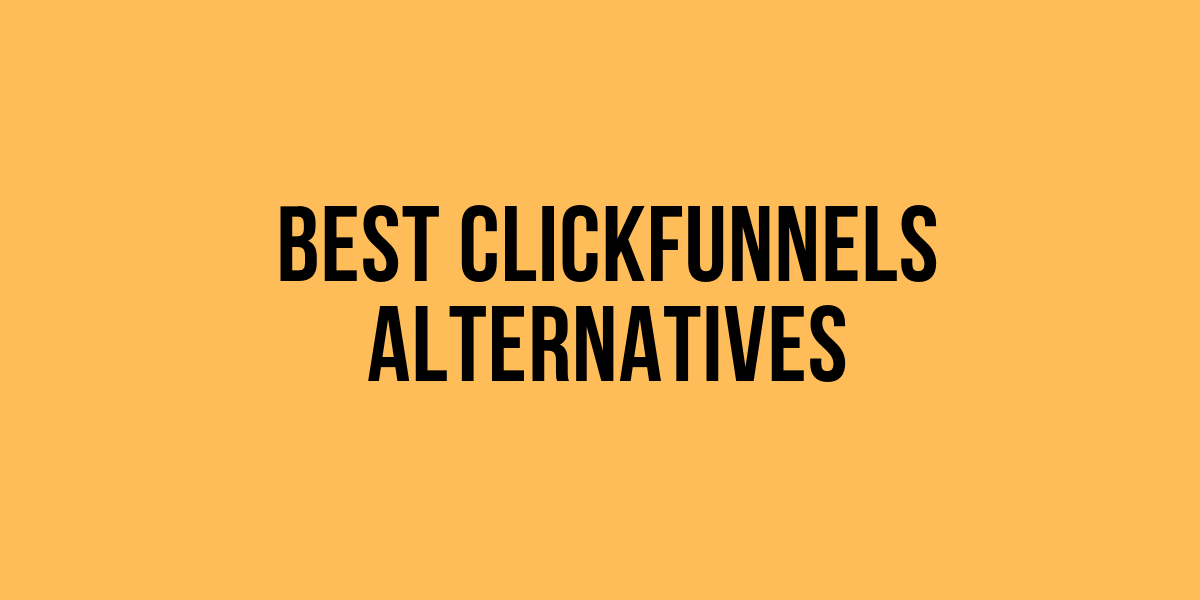 Excitement About Clickfunnels Alternatives