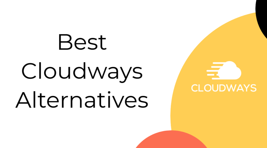 Cloudways Alternatives